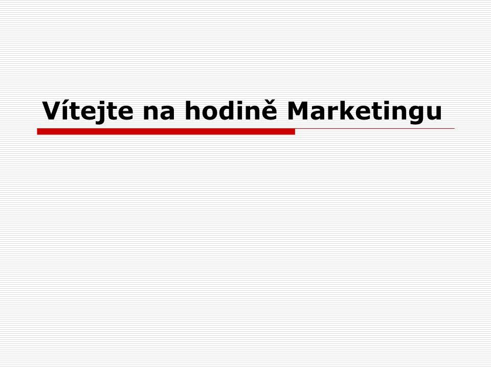 Vítejte na hodině Marketingu