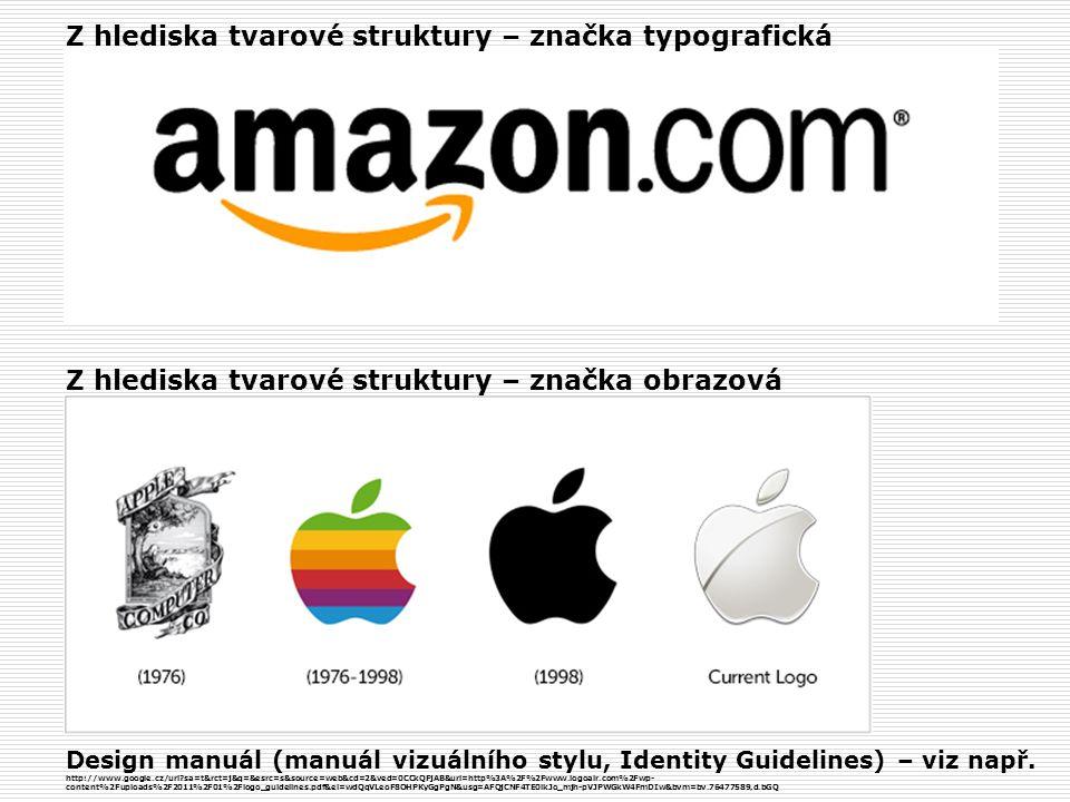 Z hlediska tvarové struktury – značka typografická