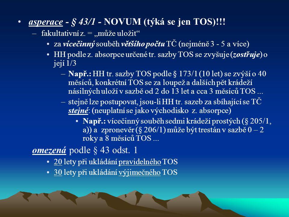 asperace - § 43/1 - NOVUM (týká se jen TOS)!!!