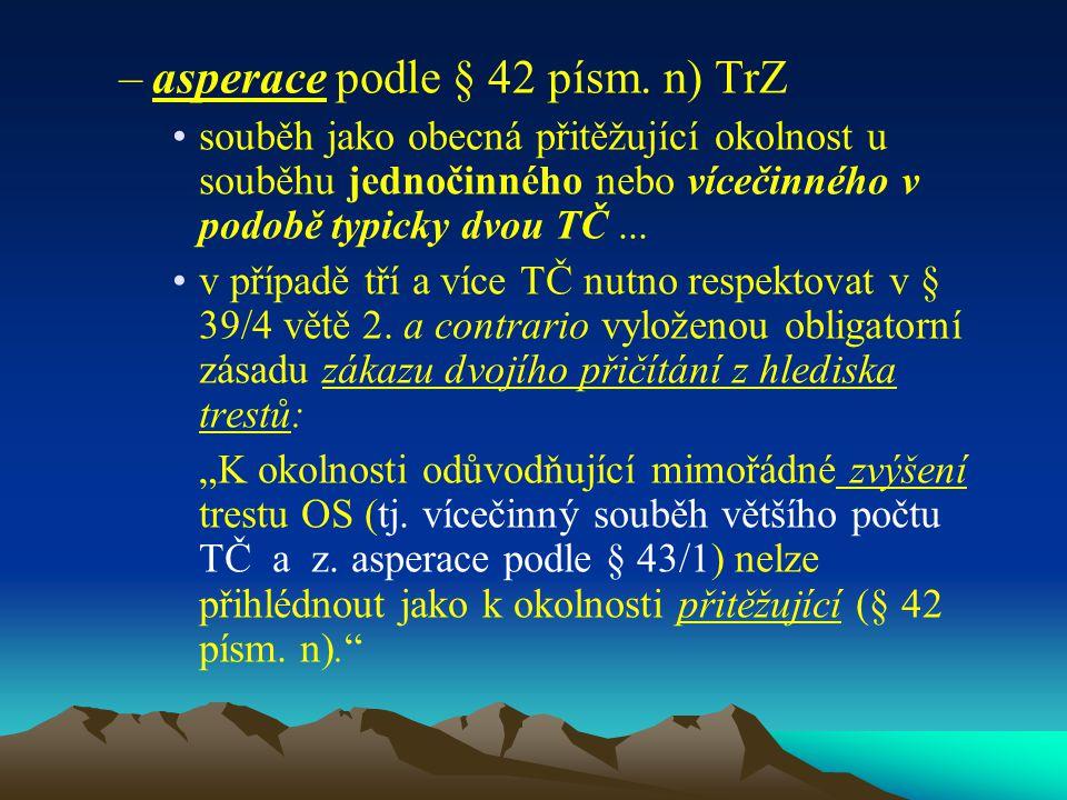 asperace podle § 42 písm. n) TrZ