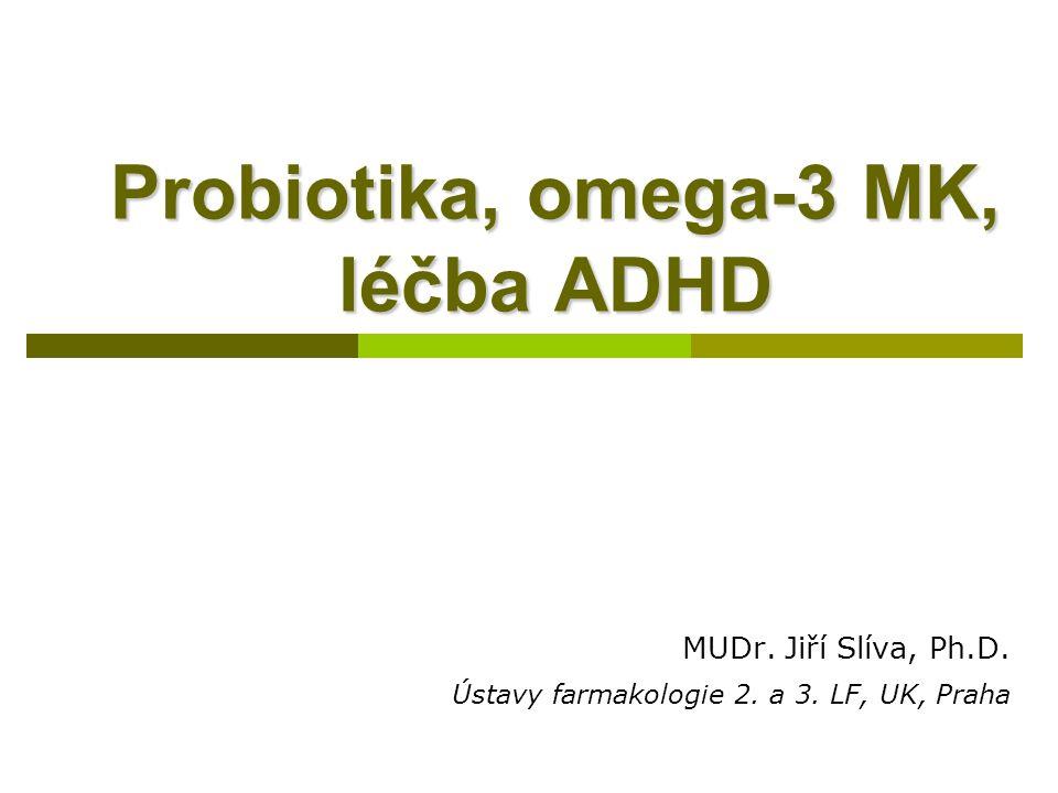 Probiotika, omega-3 MK, léčba ADHD