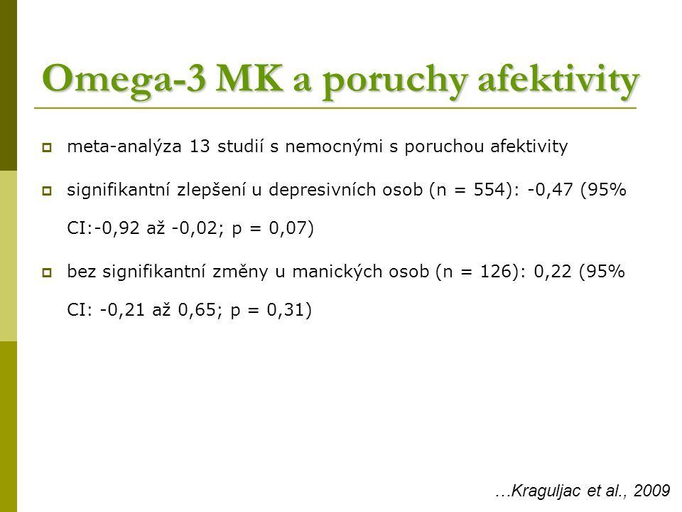 Omega-3 MK a poruchy afektivity