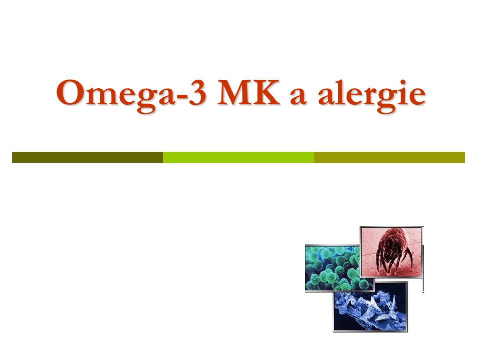 Omega-3 MK a alergie