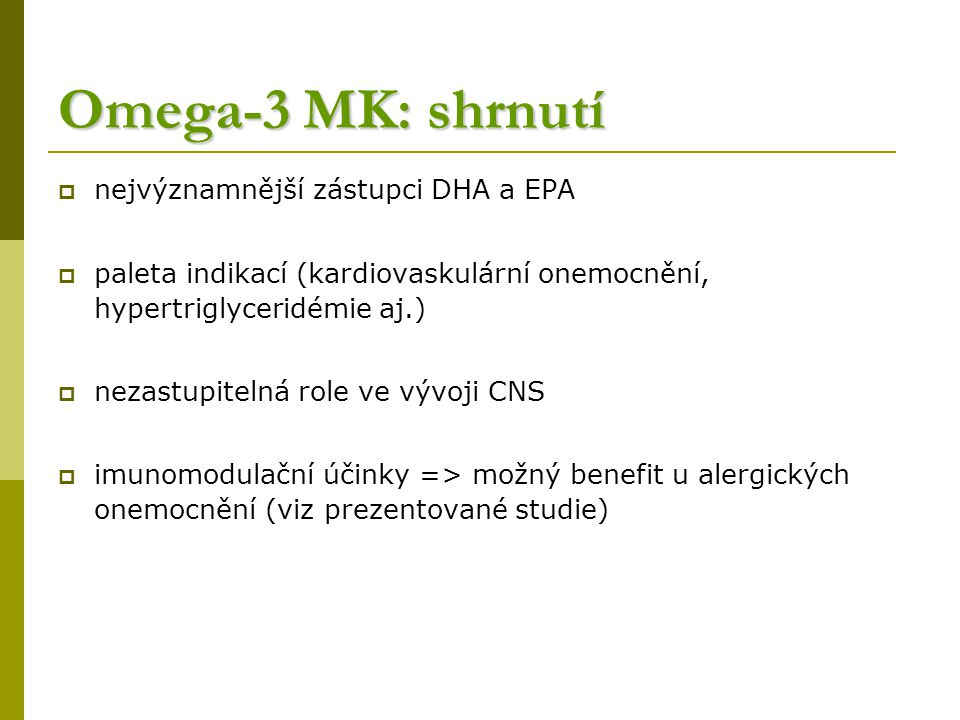 Omega-3 MK: shrnutí nejvýznamnější zástupci DHA a EPA