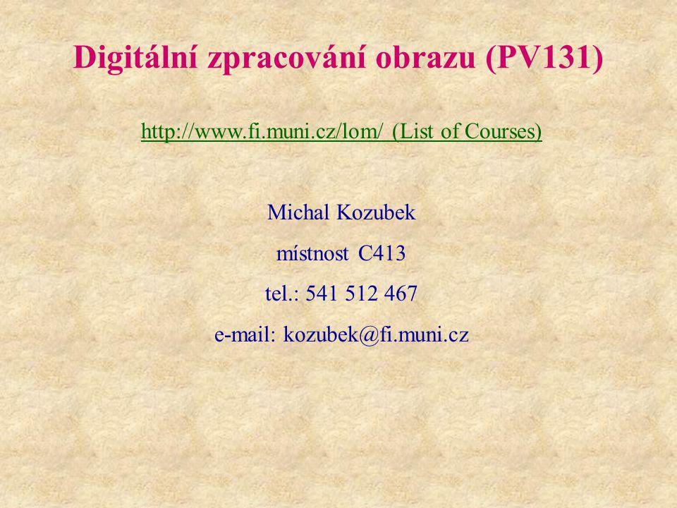 Digitální zpracování obrazu (PV131)