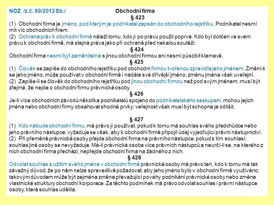 NOZ /z.č. 89/2012 Sb./ Obchodní firma