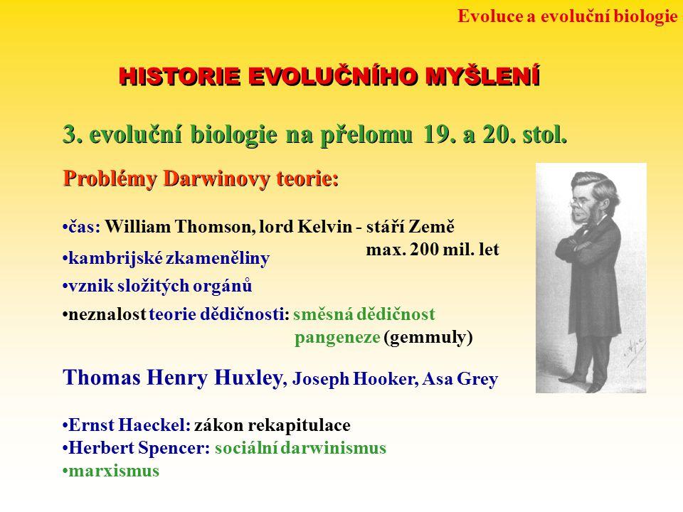 3. evoluční biologie na přelomu 19. a 20. stol.