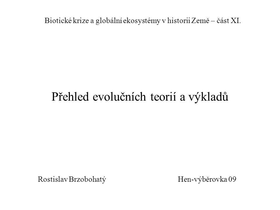Přehled evolučních teorií a výkladů