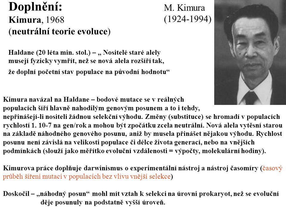 Doplnění: M. Kimura Kimura, 1968 (1924-1994)