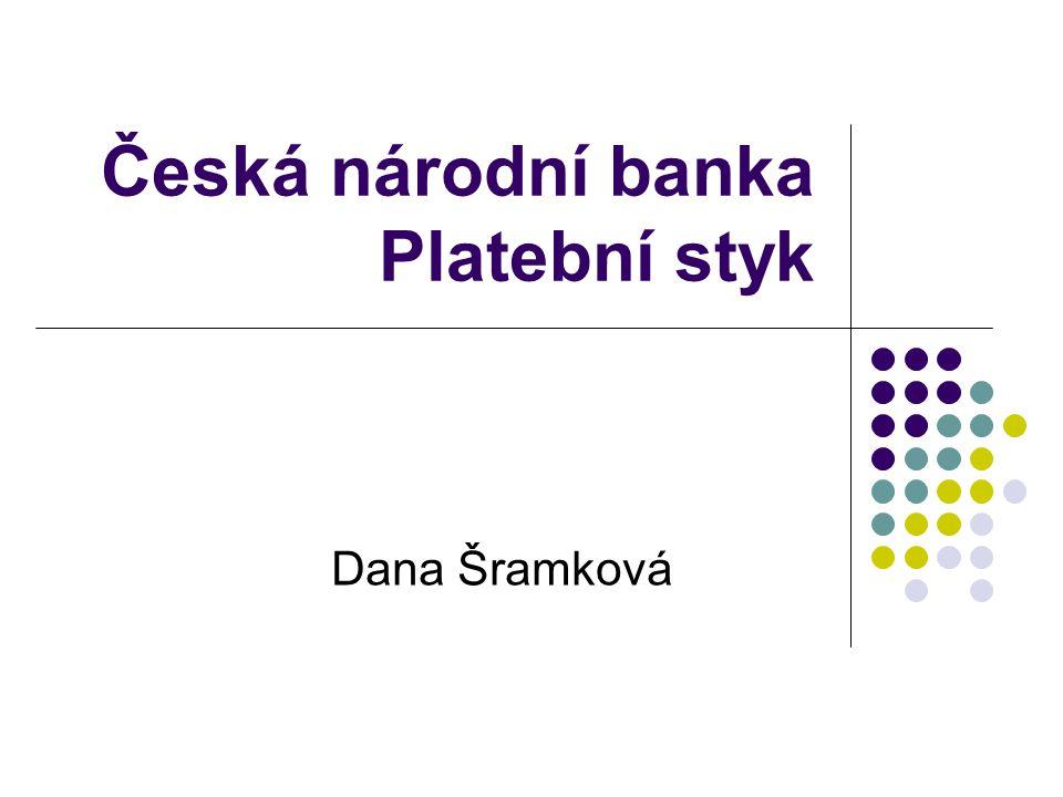 Česká národní banka Platební styk