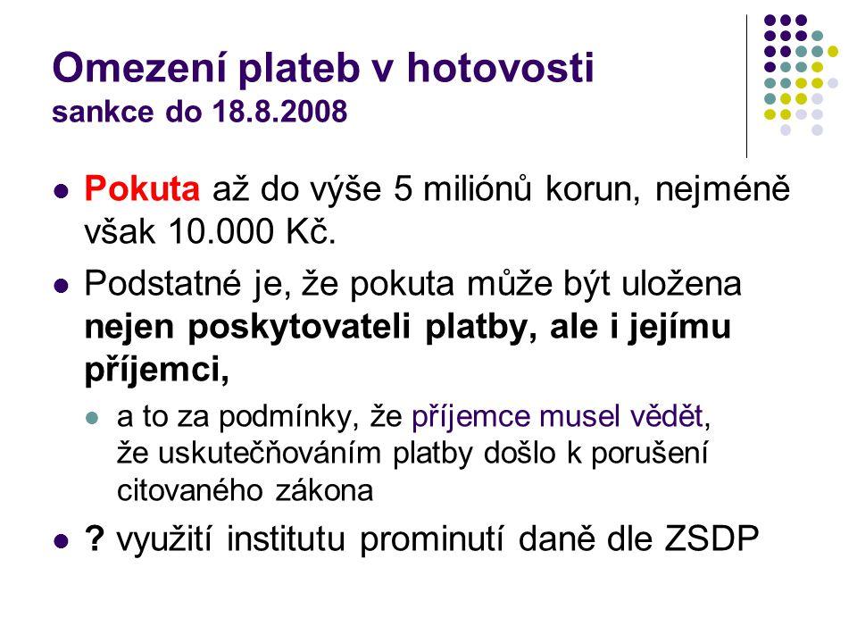 Omezení plateb v hotovosti sankce do 18.8.2008