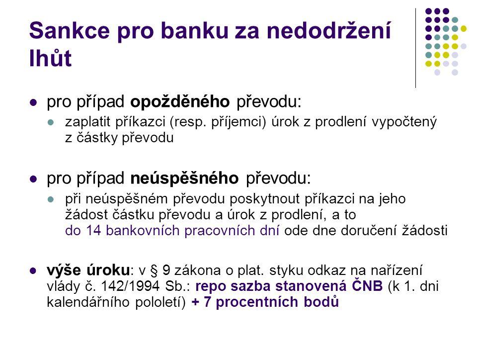 Sankce pro banku za nedodržení lhůt