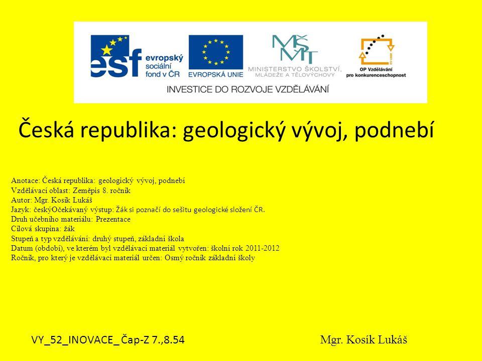 Česká republika: geologický vývoj, podnebí