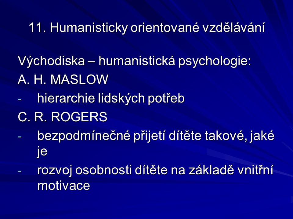 11. Humanisticky orientované vzdělávání
