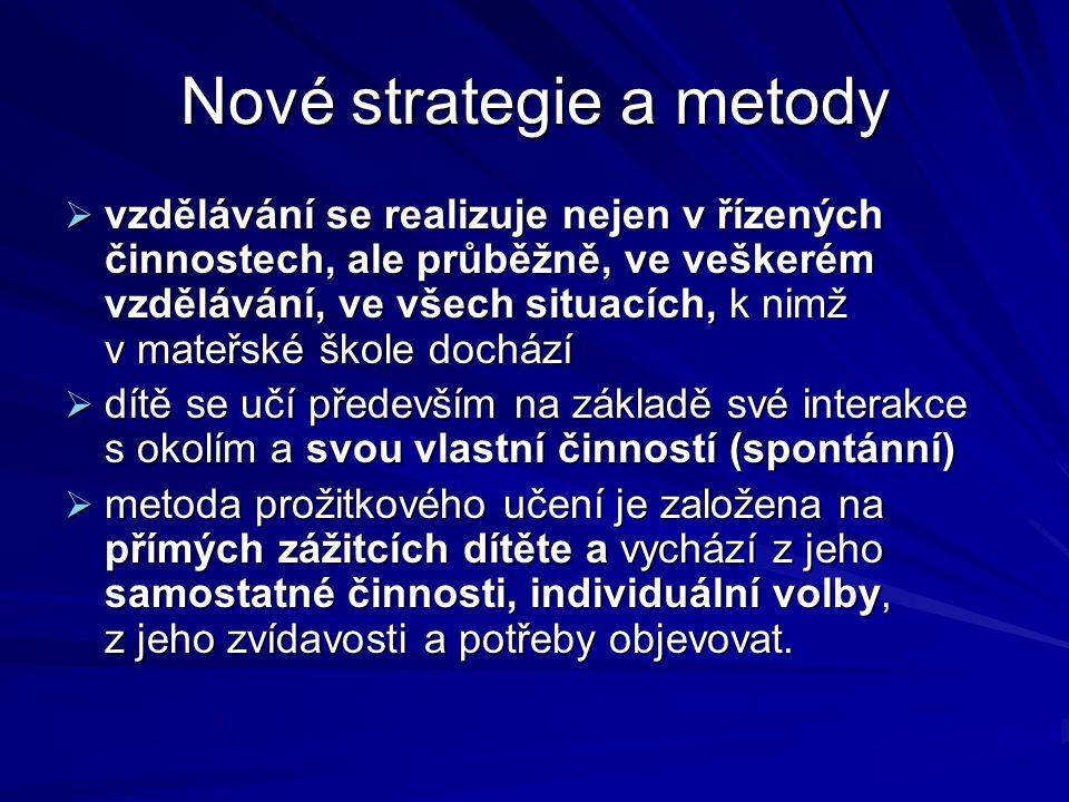 Nové strategie a metody