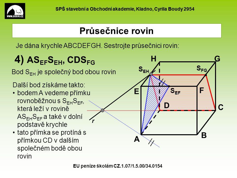 4) ASEFSEH, CDSFG Průsečnice rovin H G E F D C B A