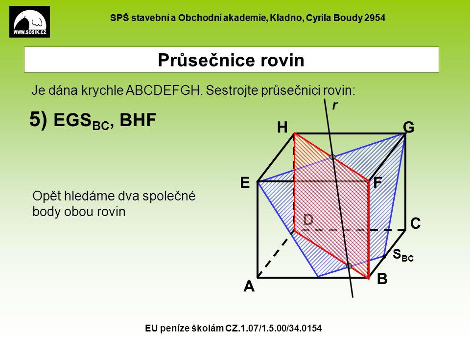 5) EGSBC, BHF Průsečnice rovin A B C D E F G H