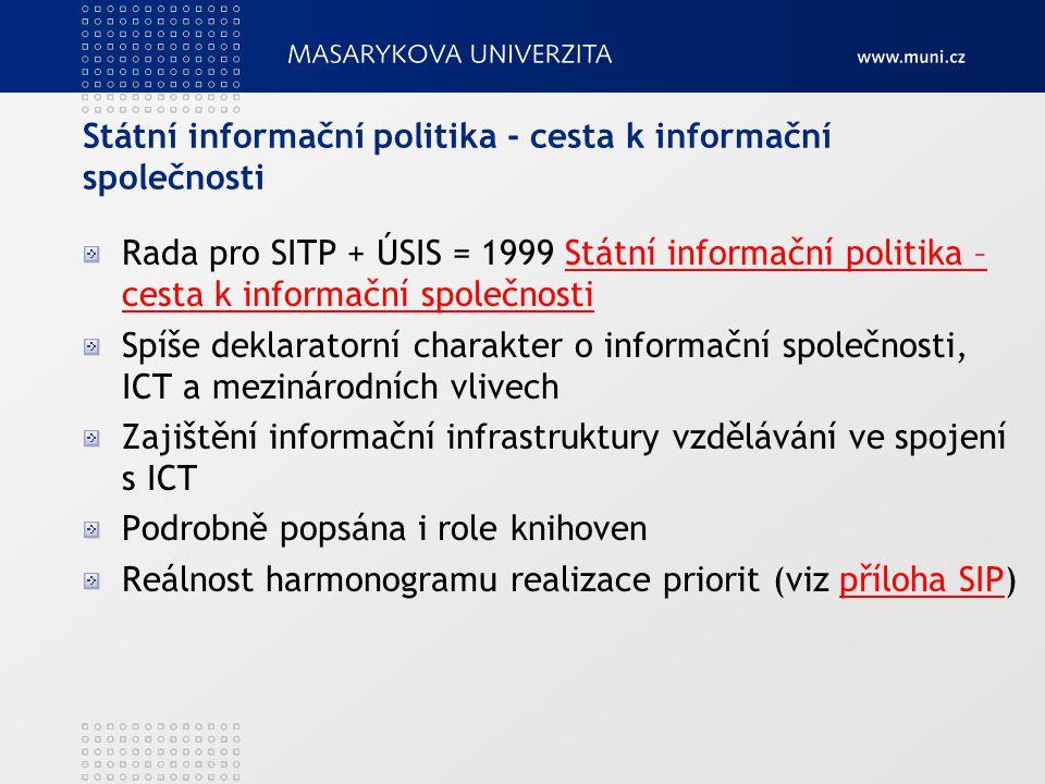 Státní informační politika - cesta k informační společnosti