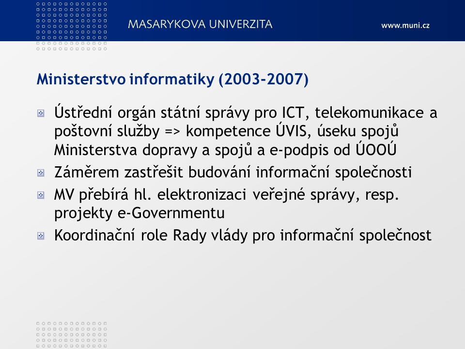 Ministerstvo informatiky (2003-2007)