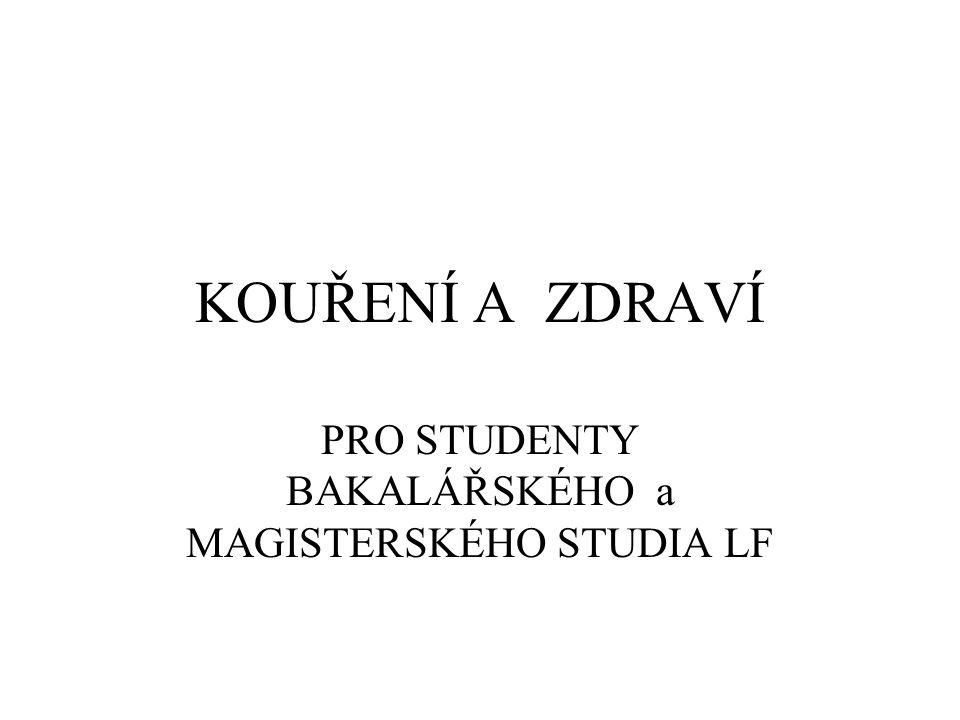 PRO STUDENTY BAKALÁŘSKÉHO a MAGISTERSKÉHO STUDIA LF