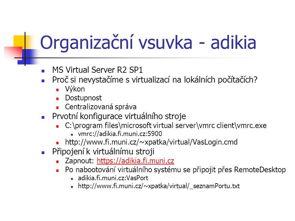Organizační vsuvka - adikia