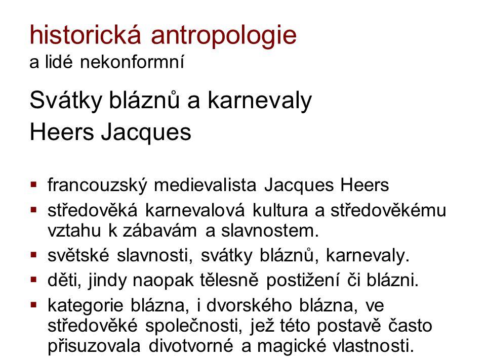 historická antropologie a lidé nekonformní