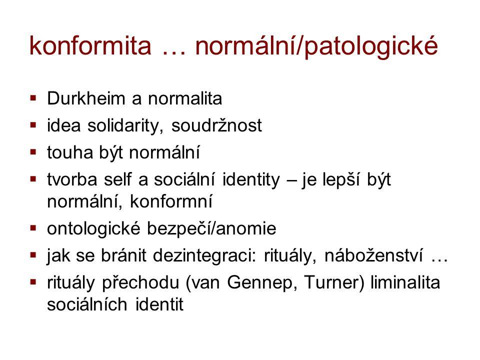 konformita … normální/patologické