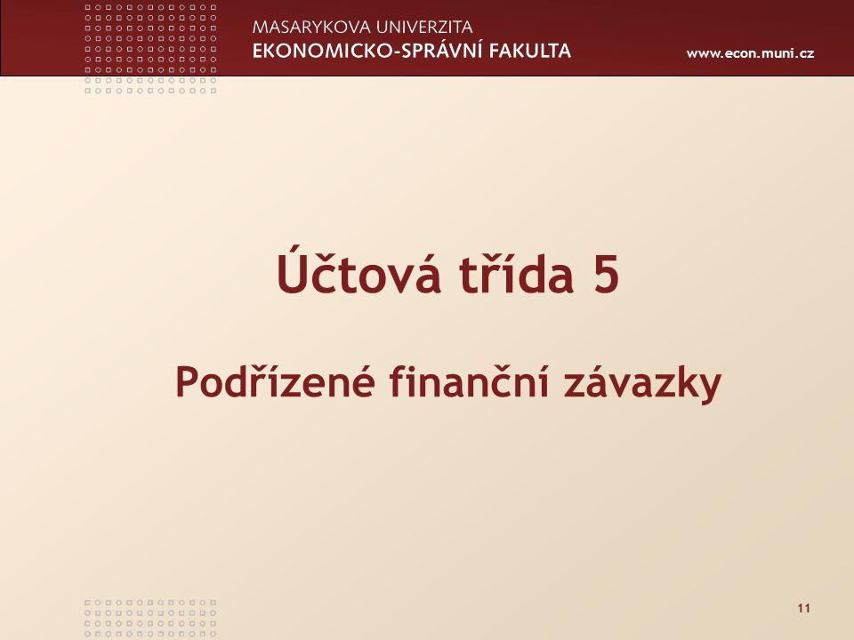 Účtová třída 5 Podřízené finanční závazky