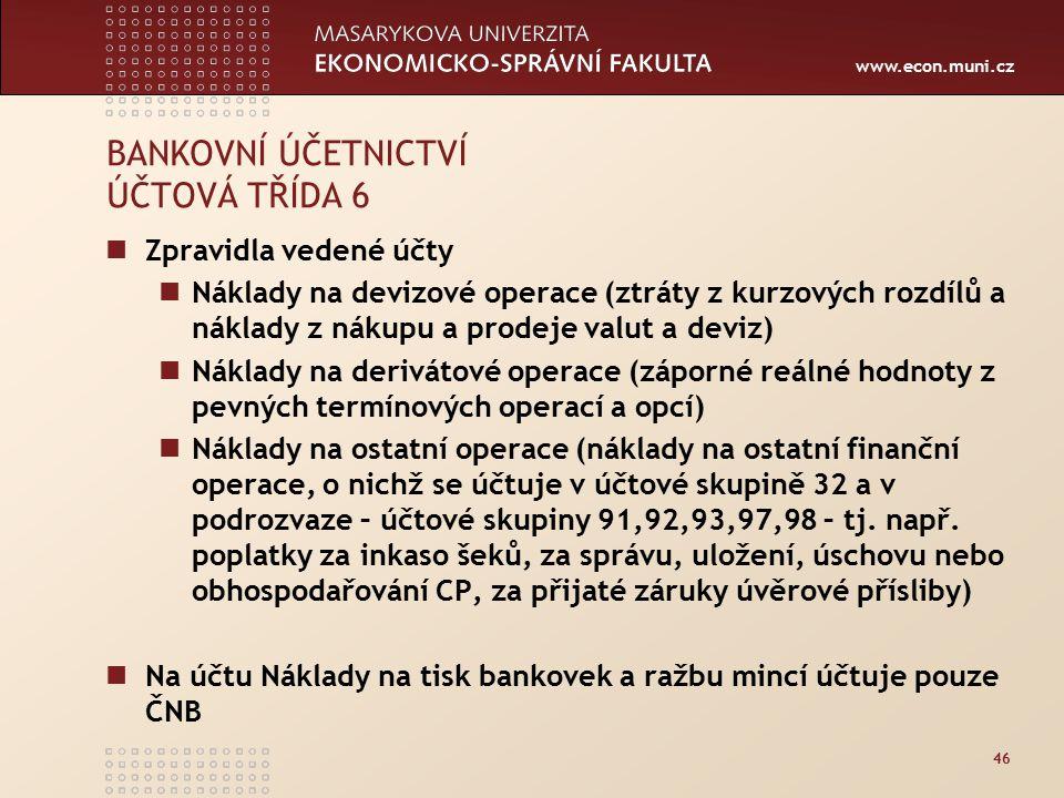 BANKOVNÍ ÚČETNICTVÍ ÚČTOVÁ TŘÍDA 6