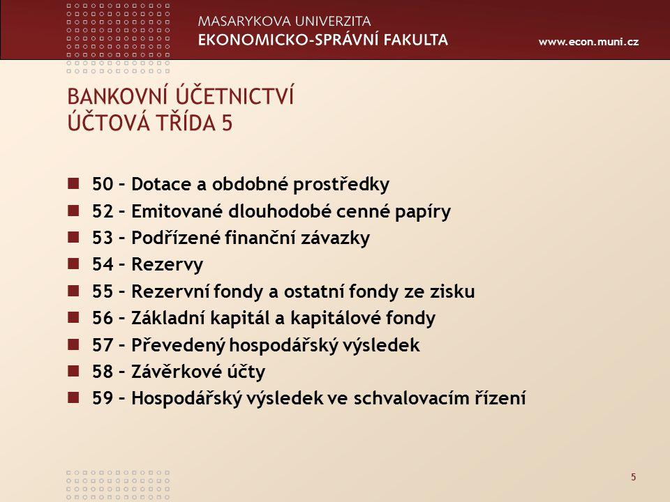 BANKOVNÍ ÚČETNICTVÍ ÚČTOVÁ TŘÍDA 5