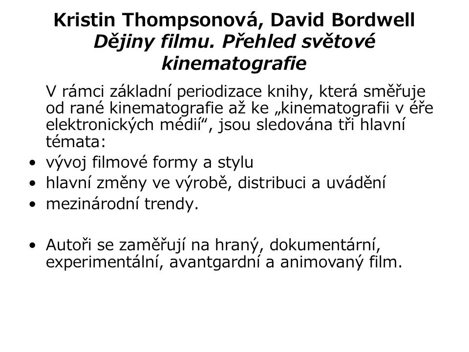 Kristin Thompsonová, David Bordwell Dějiny filmu