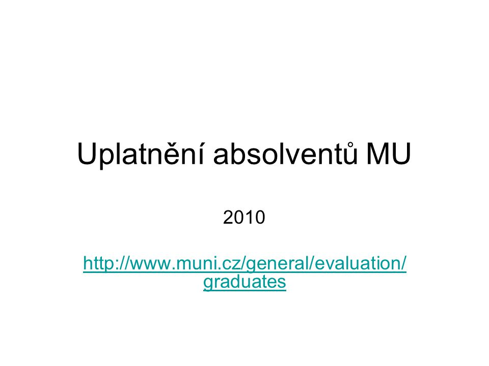 Uplatnění absolventů MU