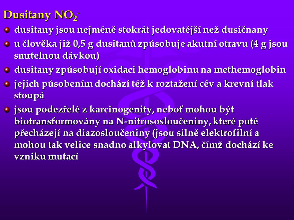 Dusitany NO2- dusitany jsou nejméně stokrát jedovatější než dusičnany
