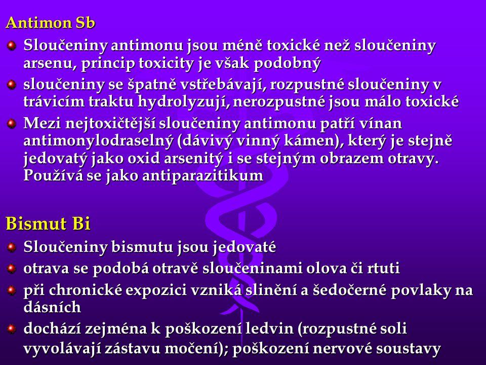 Antimon Sb Sloučeniny antimonu jsou méně toxické než sloučeniny arsenu, princip toxicity je však podobný.