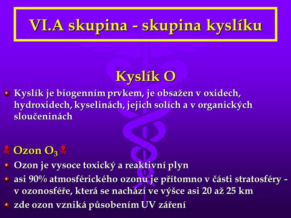 VI.A skupina - skupina kyslíku