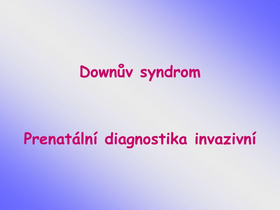 Prenatální diagnostika invazivní