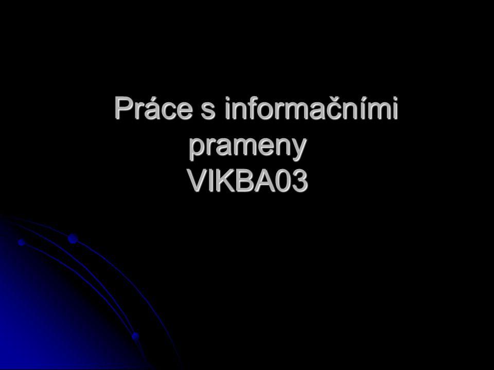 Práce s informačními prameny VIKBA03