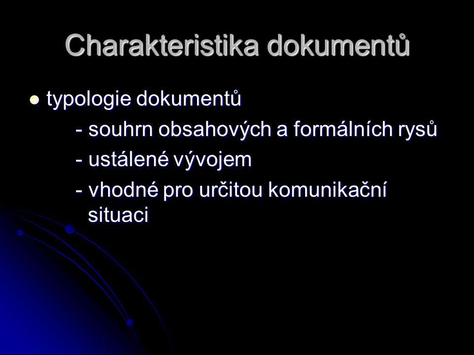 Charakteristika dokumentů