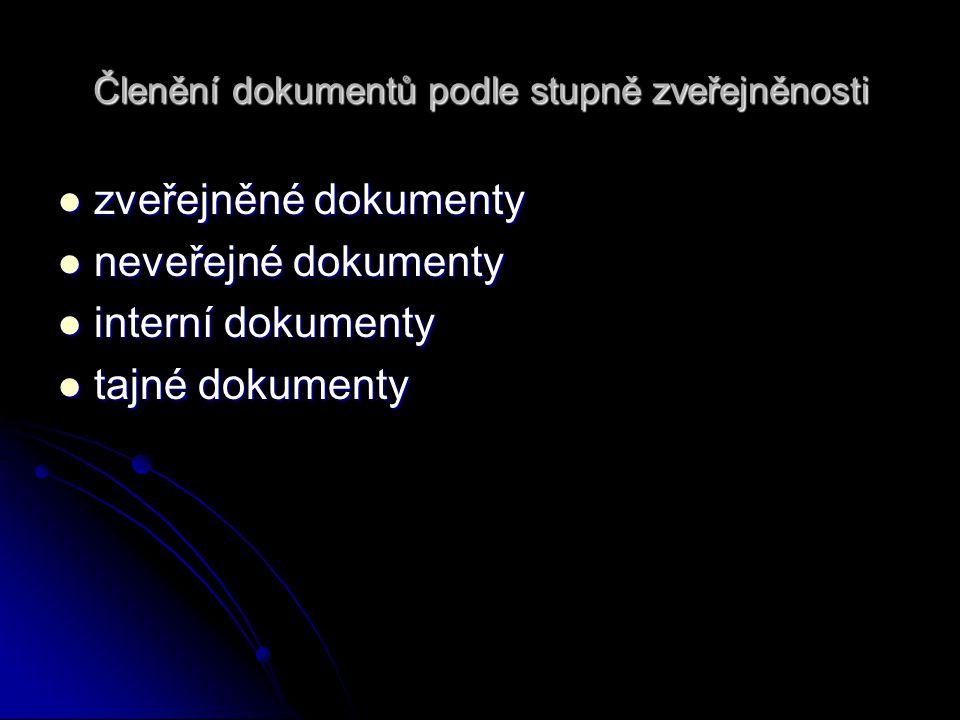 Členění dokumentů podle stupně zveřejněnosti