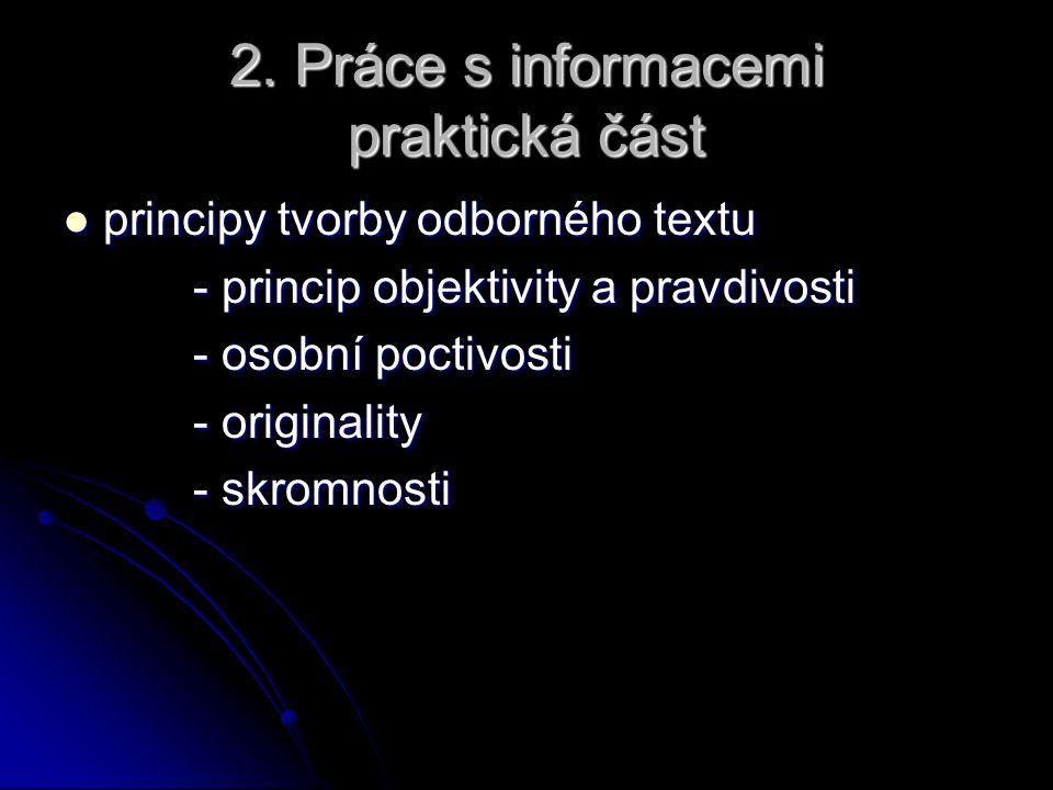 2. Práce s informacemi praktická část