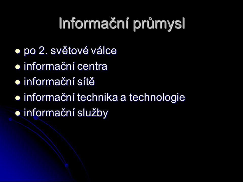 Informační průmysl po 2. světové válce informační centra