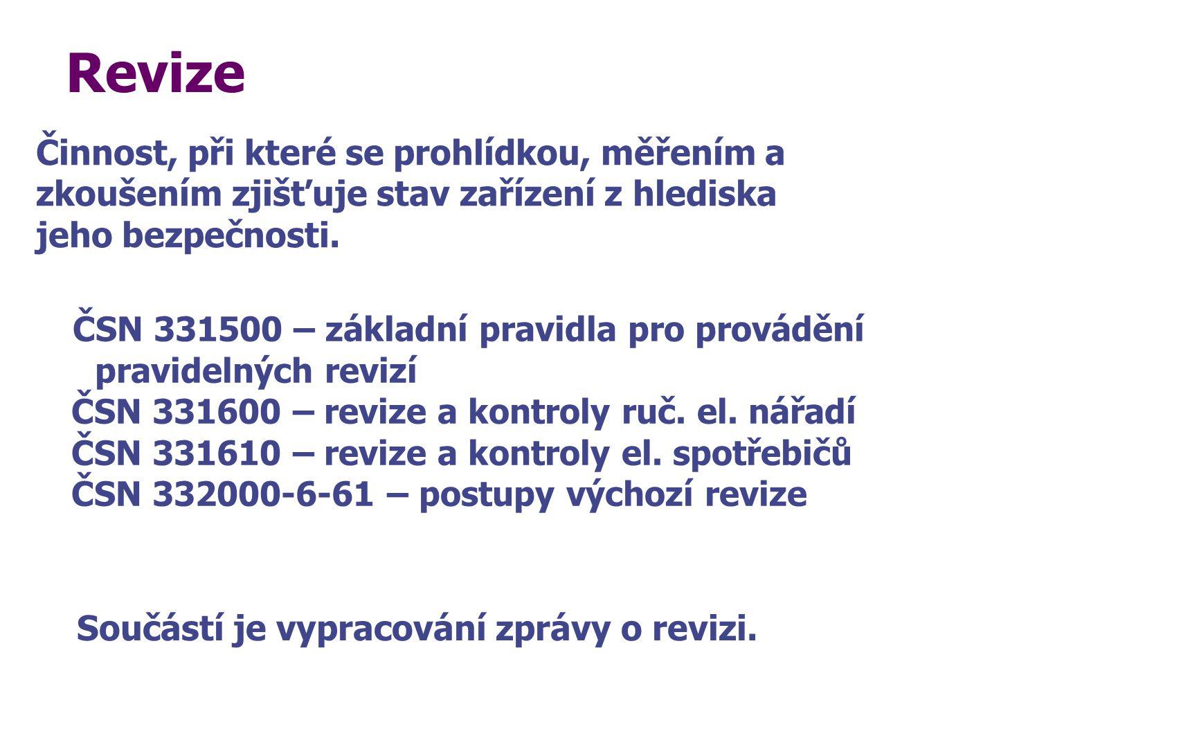 Revize ČSN 331500 – základní pravidla pro provádění