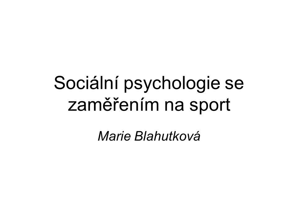Sociální psychologie se zaměřením na sport