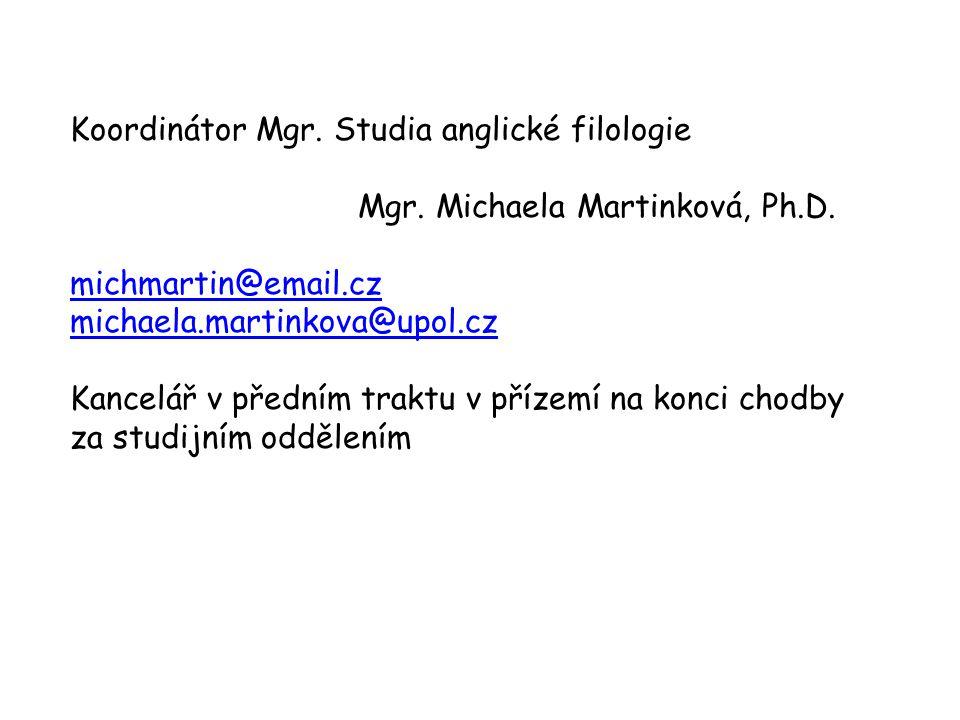 Koordinátor Mgr. Studia anglické filologie