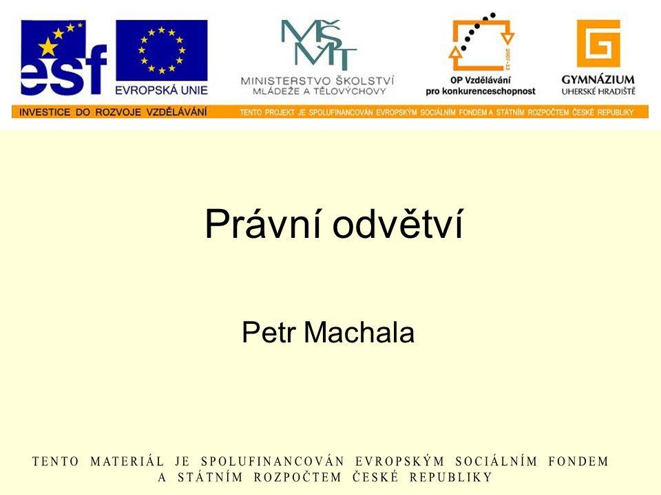 Právní odvětví Petr Machala