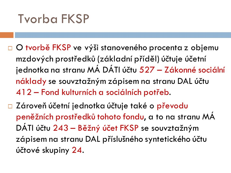 Tvorba FKSP