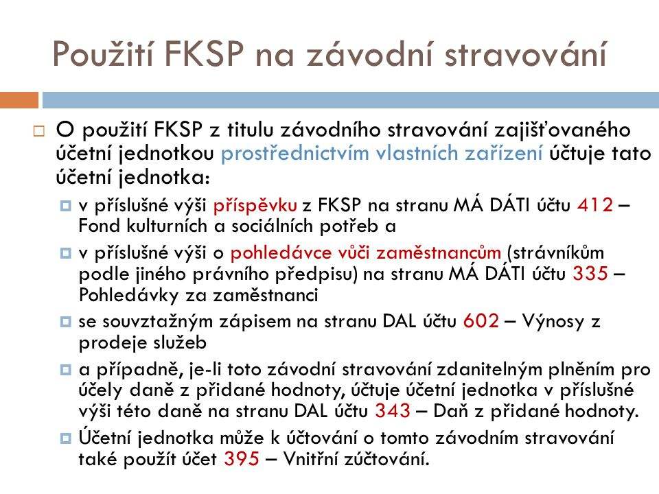 Použití FKSP na závodní stravování