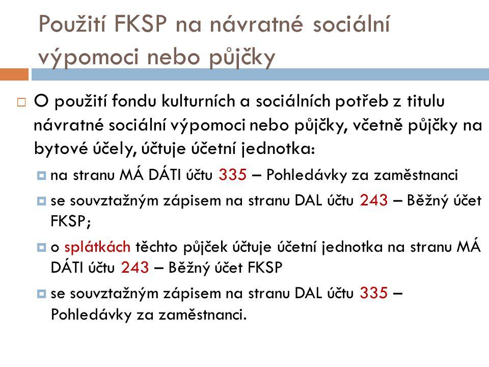 Použití FKSP na návratné sociální výpomoci nebo půjčky