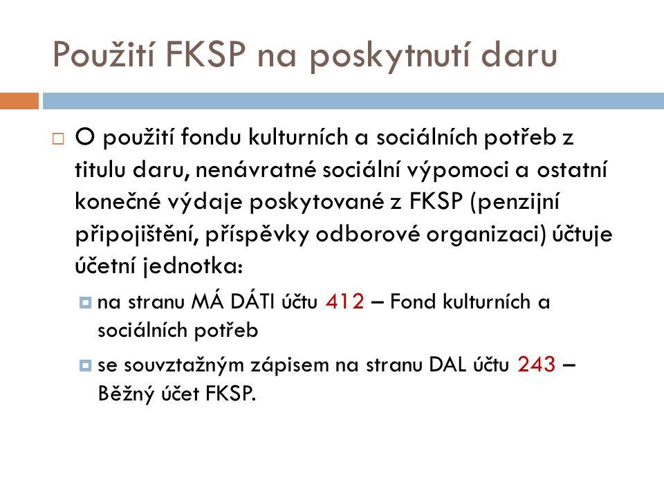 Použití FKSP na poskytnutí daru