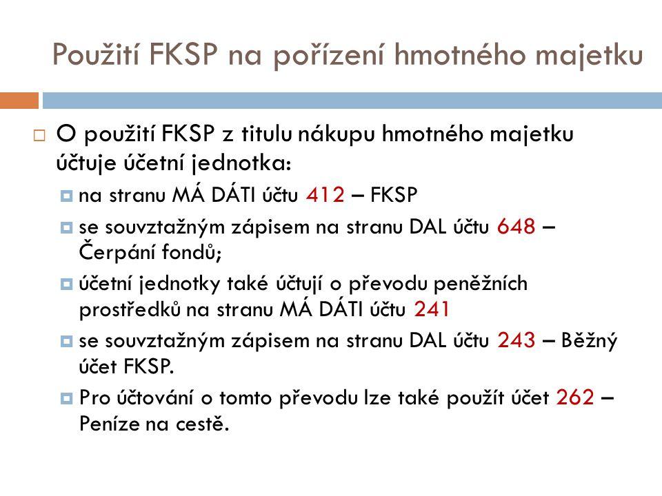 Použití FKSP na pořízení hmotného majetku